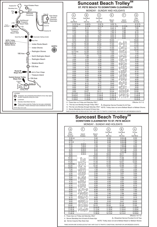 The Map and Schedule for the Suncoast Beach Trolley. Please select the picture for a larger view.
