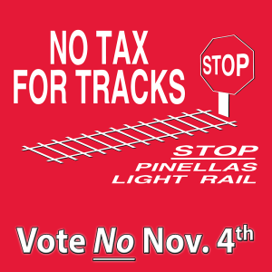 "The No Tax For Tracks logo, with the words ""Vote No Nov. 4"". Credit: No Tax For Tracks Pinellas."