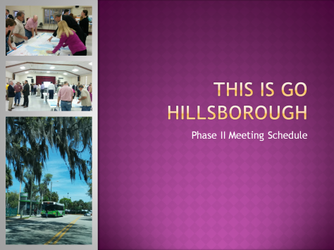 Go Hillsborough Phase II Meetings