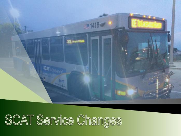 SCAT April 2016 Service Changes 1