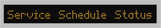 Service Schedule Status